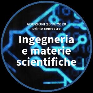 Adozioni 2019/2020 - Ingegneria e materie scientifiche
