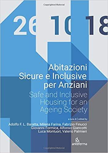 Abitazioni Sicure e Inclusive per Anziani: Safe and Inclusive Housing for an Ageing Society