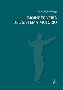 Bioingegneria del sistema motorio