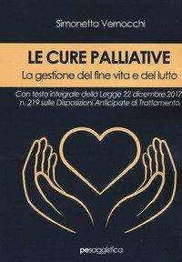 Le cure palliative. La gestione del fine vita e del lutto