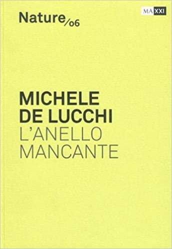 Michele De Lucchi l'Anello Mancante