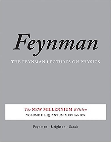 The Feynman Lectures on Physics, Vol. III: The New Millennium Edition