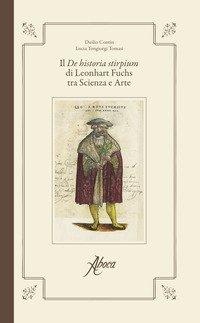 Il «De historia stirpium» di Leonhart Fuchs tra scienza e arte