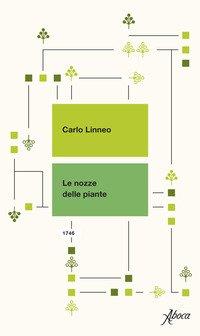 Le nozze delle piante. Testo latino a fronte