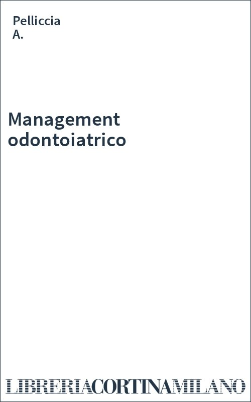 Management odontoiatrico