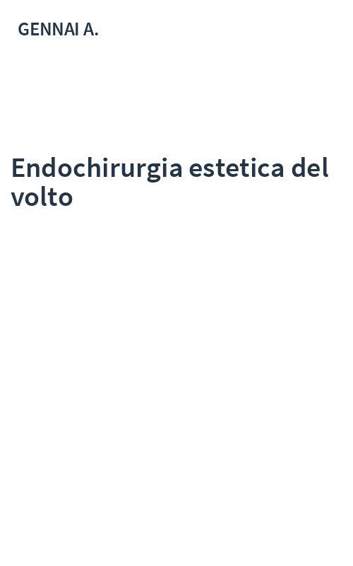 ENDOCHIRURGIA ESTETICA DEL VOLTO