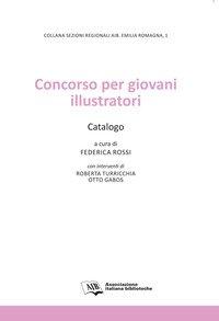 Concorso per giovani illustratori. Catalogo