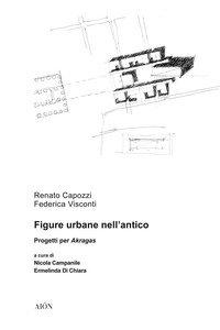 Figure urbane nell'antico. Progetti per Akragas