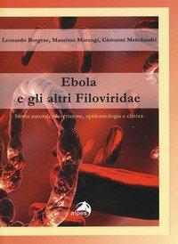 Ebola e gli altri filoviridae
