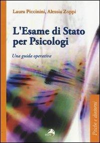 L'esame di Stato per psicologi. Una guida operativa