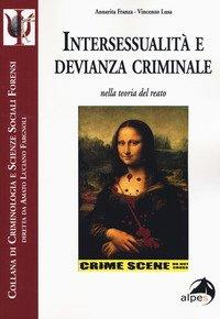 Intersessualità e devianza criminale nella teoria del reato
