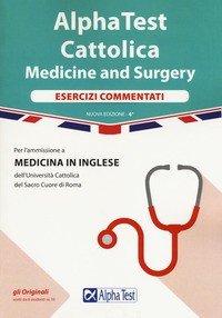 Alpha test. Cattolica. Medicine and Surgery. Esercizi commentati