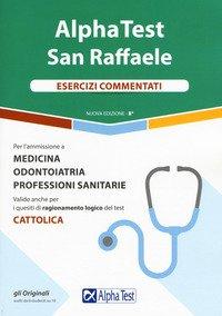 Alpha Test San Raffaele. Esercizi commentati