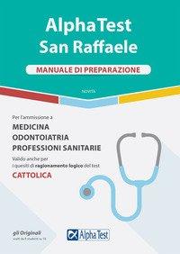 Alpha Test San Raffaele. Manuale di preparazione