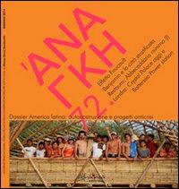'Ananke. Quadrimestrale di cultura, storia e tecniche della conservazione per il progetto