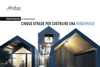 Cinque strade per costruire una Passivhaus