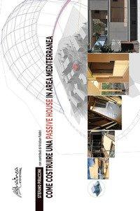 Come costruire una passive house in area mediterranea