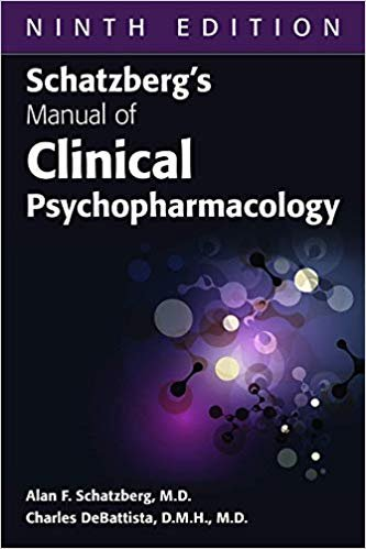 Schatzberg's Manual of Clinical Psychopharmacology