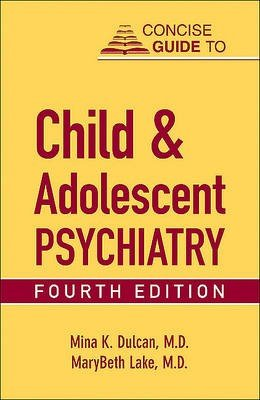 Concise Guide to Child and Adolescent Psychiatry