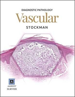 Diagnostic Pathology: Vascular
