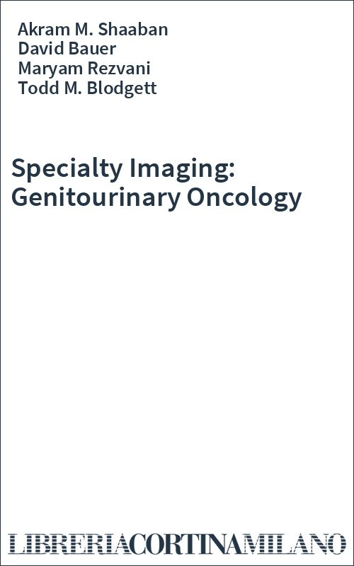 Specialty Imaging: Genitourinary Oncology