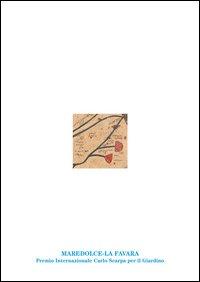 Maredolce-La Favara. Premio Internazionale Carlo Scarpa per il Giardino