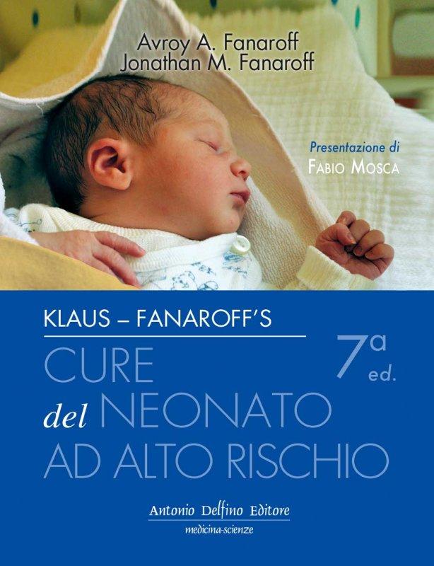 Klaus e Fanaroff's. Cure del neonato ad alto rischio