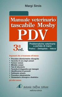 Manuale tascabile veterinario Mosby PDV. Problematiche veterinarie a portata di mano