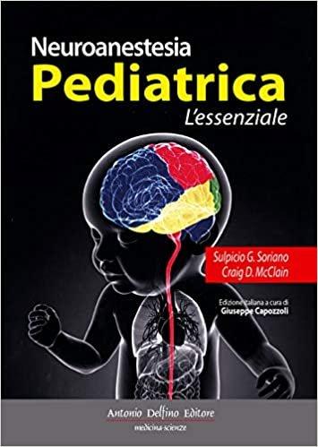 Neuroanestesia pediatrica. L'essenziale