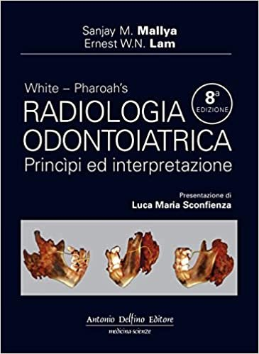 White. Pharoah's radiologia odontoiatrica, principi ed interpretazione
