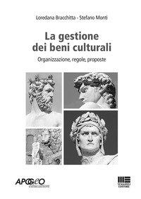 La gestione amministrativa dei beni culturali