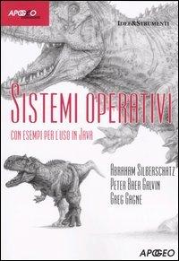 Sistemi operativi. Con esempi per l'uso in Java