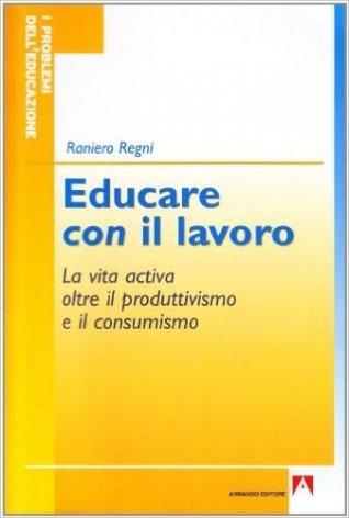 Educare con il lavoro