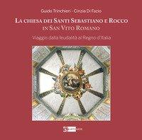 La chiesa dei santi Sebastiano e Rocco in San Vito Roma. Viaggio dalla feudalità al Regno d'Italia