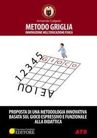 Metodo griglia. Innovazione nell'educazione fisica