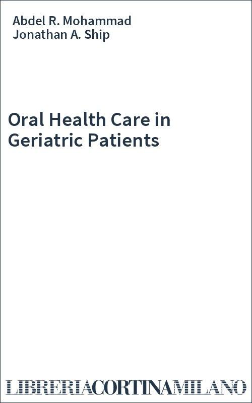 Oral Health Care in Geriatric Patients