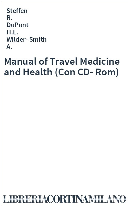 Manual of Travel Medicine and Health (Con CD-Rom)