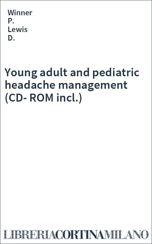 Young adult and pediatric headache management (CD-ROM incl.)