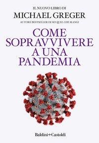 Come sopravvivere a una pandemia
