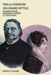 Un legame sottile. Madame Boivin, Monsieur Tarnier e l'ostetricia