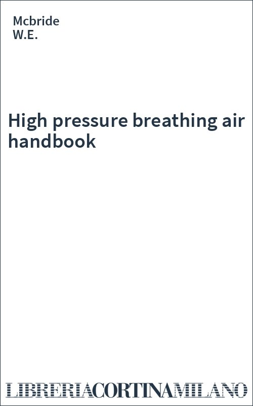 High pressure breathing air handbook