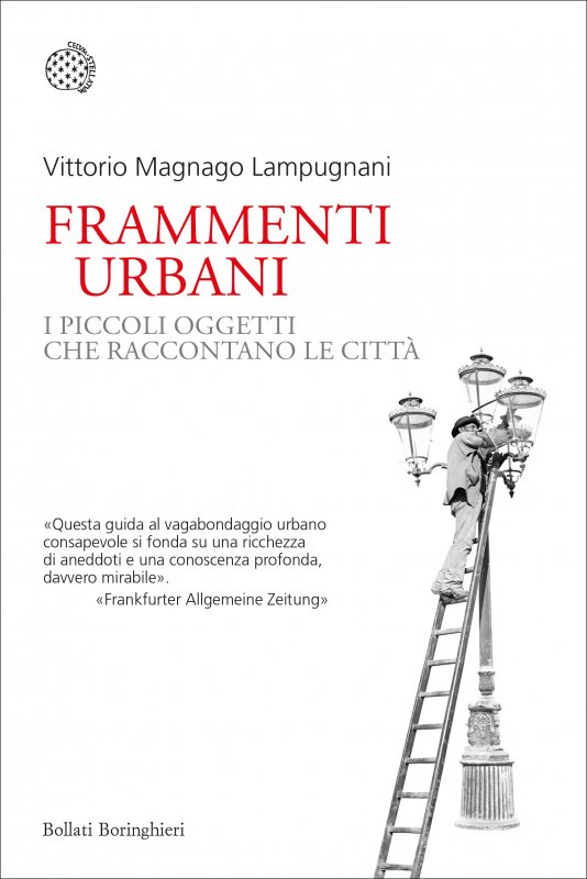 Frammenti urbani. I piccoli oggetti che raccontano le città