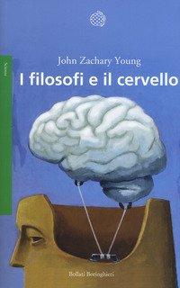 I filosofi e il cervello