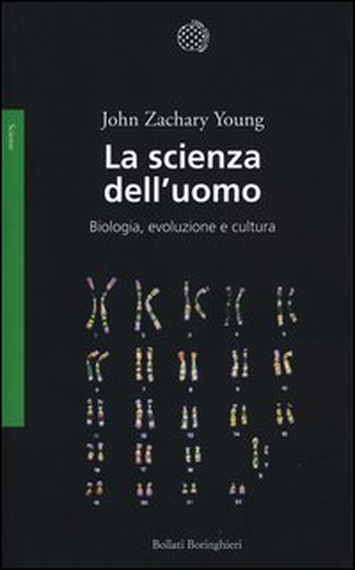 La scienza dell'uomo. Biologia, evoluzione e cultura