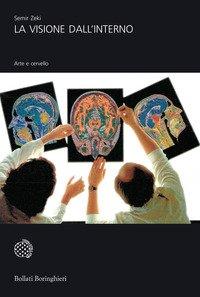 La visione dall'interno. Arte e cervello