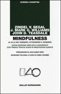 Mindfulness. Al di là del pensiero, attraverso il pensiero