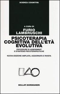 Psicoterapia cognitiva dell'età evolutiva. Procedure di assessment e strategie psicoterapeutiche