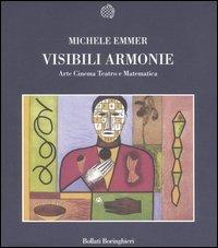 Visibili armonie. Arte, cinema, teatro e matematica