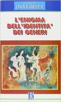 Enigma dell'identità dei generi. Prospettive psicoanalitiche attuali sulla femminilità e la mascolinità