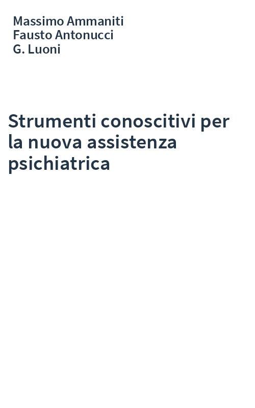 Strumenti conoscitivi per la nuova assistenza psichiatrica